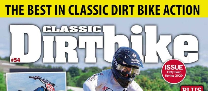 WHAT'S INSIDE ISSUE 54 OF CLASSIC DIRT BIKE?